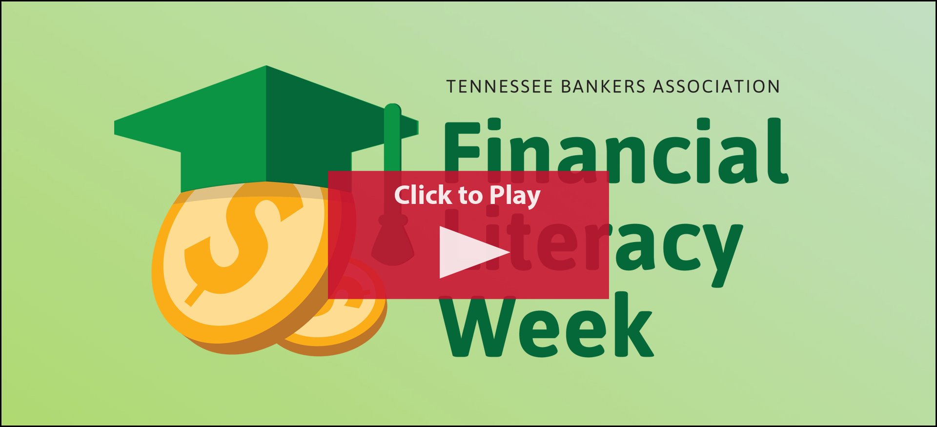 Tennessee Financial Literacy Week | Tennessee Bankers Association